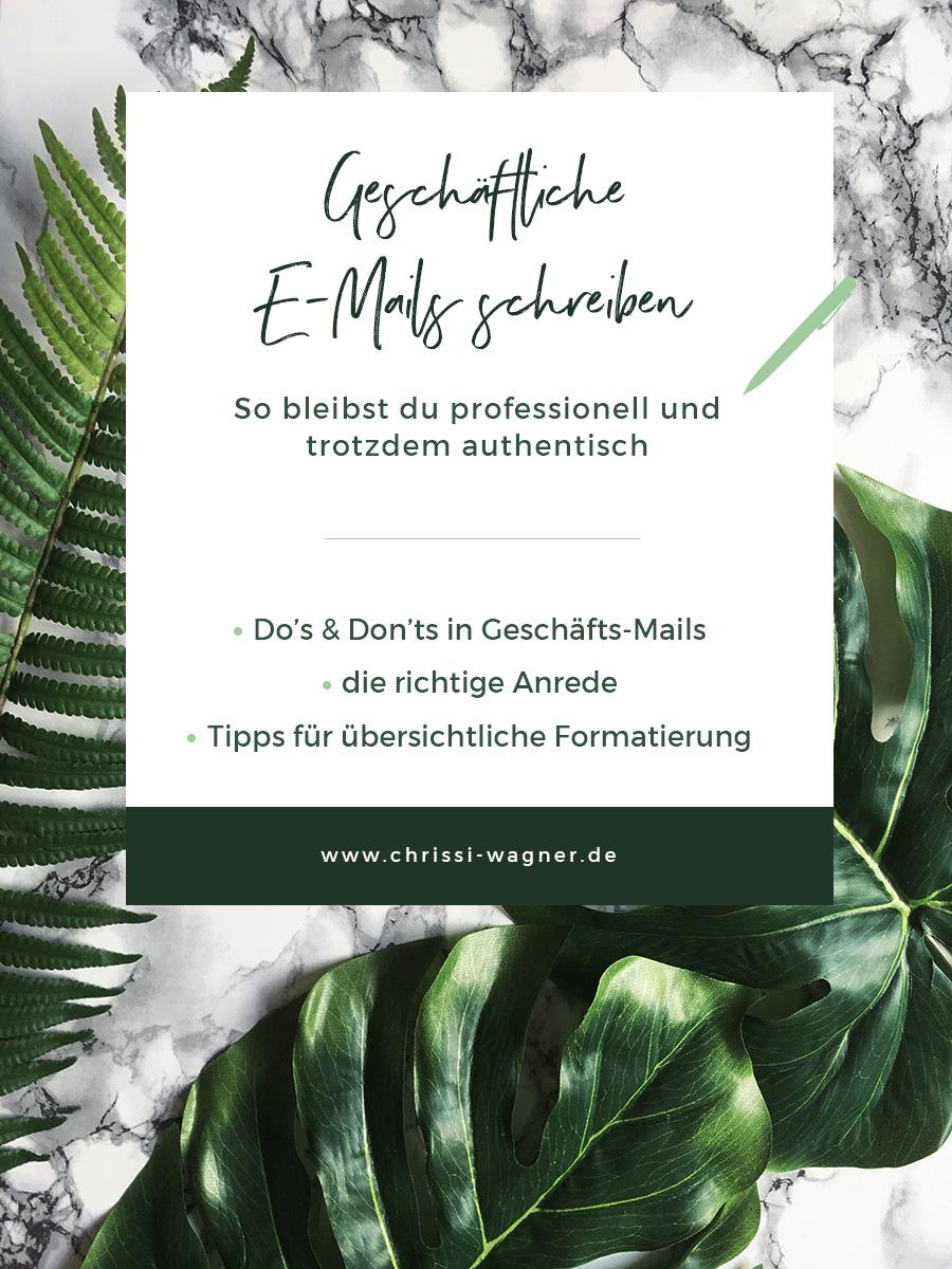 Geschäftliche E-Mails schreiben - so bleibst du professionell und authentisch. Chrissi-Wagner.de