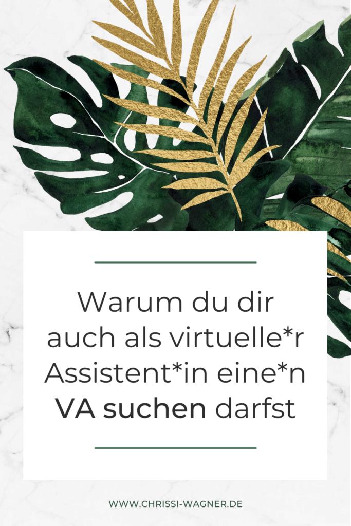Warum du dir auch als virtuelle Assistentin eine VA suchen darfst – und was du dabei beachten solltest